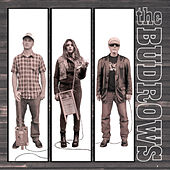 Play & Download The Budrows by The Budrows | Napster