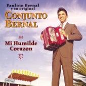 Play & Download Mi Humilde Corazon by Conjunto Bernal | Napster