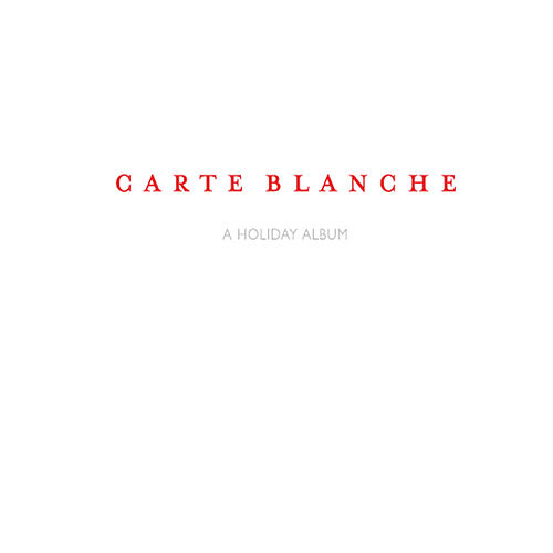 Play & Download A Holiday Album by Carte Blanche | Napster