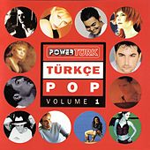 Powertürk Türkçe Pop, Vol. 1 by Various Artists