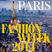 Fashion Week Paris 2014 (Lounge Pop Hits) by Various Artists