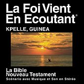 Kpelle La Guinée Du Nouveau Testament (Dramatized) - Kpelee Guinea Bible by The Bible