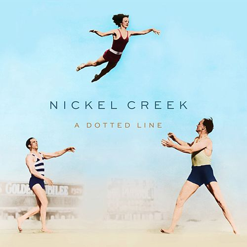 Play & Download A Dotted Line by Nickel Creek | Napster