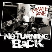 Damage Done by No Turning Back
