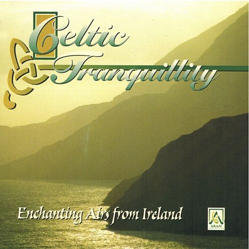 Play & Download Celtic Tranquility by Celtic Orchestra | Napster
