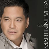 Play & Download As Always by Martin Nievera | Napster