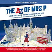 Play & Download The Az of Mrs P - Original London Cast Recording by Various Artists | Napster