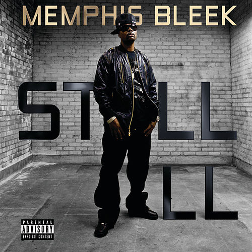 Still Ill - Single von Memphis Bleek