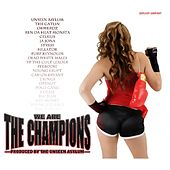 We Are the Champions by Various Artists