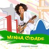Minha Cidade by Margareth Menezes