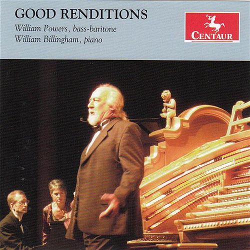 Play & Download Good Renditions by William Powers | Napster