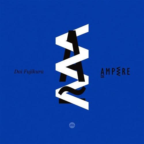 Dai Fujikura: Ampere by Various Artists