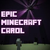 Play & Download Epic Minecraft Carol by Pedro Esparza | Napster
