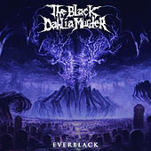 Play & Download Everblack by The Black Dahlia Murder | Napster