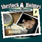 Play & Download Die Originale - Fall 09: Ein Skandal in Böhmen by Sherlock Holmes | Napster