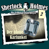 Die Originale - Fall 02: Der blaue Karfunkel by Sherlock Holmes