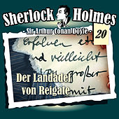 Play & Download Die Originale - Fall 20: Der Landadel von Reigate by Sherlock Holmes | Napster