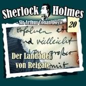 Die Originale - Fall 20: Der Landadel von Reigate von Sherlock Holmes
