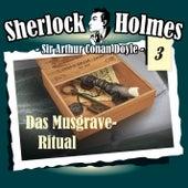 Die Originale - Fall 03: Das Musgrave-Ritual by Sherlock Holmes