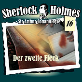 Play & Download Die Originale - Fall 16: Der zweite Fleck by Sherlock Holmes | Napster