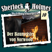 Play & Download Die Originale - Fall 10: Der Baumeister von Norwood by Sherlock Holmes | Napster