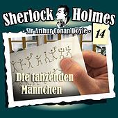 Die Originale - Fall 14: Die tanzenden Männchen by Sherlock Holmes