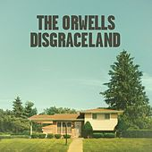 Play & Download Disgraceland by The Orwells | Napster