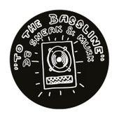 To the Bassline by DJ Sneak