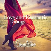 Play & Download Love and Romantic Songs Compilation by Various Artists | Napster