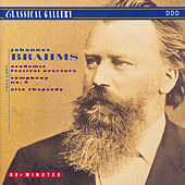 Play & Download Brahms: Academic Festival Overture, Symphony No .4 in E Minor, Alto Rhapsody by Various Artists | Napster