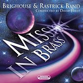 Mission in Brass by The Brighouse
