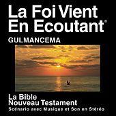 Gulmancema Du Nouveau Testament (Dramatisé) - Gulmancema Bible by The Bible