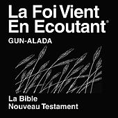 Gun-Winged Nouveau Testament (Non Dramatisée) - Gun-Alada Bible by The Bible