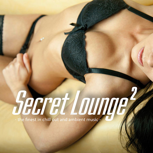 Secret Lounge 2 by Various Artists