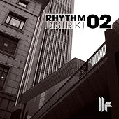 Play & Download Rhythm Distrikt 02 by Various Artists | Napster