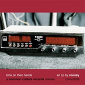 Play & Download Time On Their Hands by Rooney | Napster
