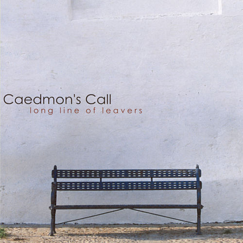 Play & Download Long Line Of Leavers by Caedmon's Call | Napster