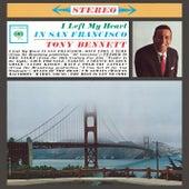 I Left My Heart In San Francisco by Tony Bennett