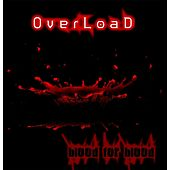 Play & Download Blood for Blood by Overload | Napster