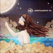 Atentamente Yo by MD