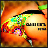 Play & Download Caribe Fiesta Total 2014 by Various Artists | Napster