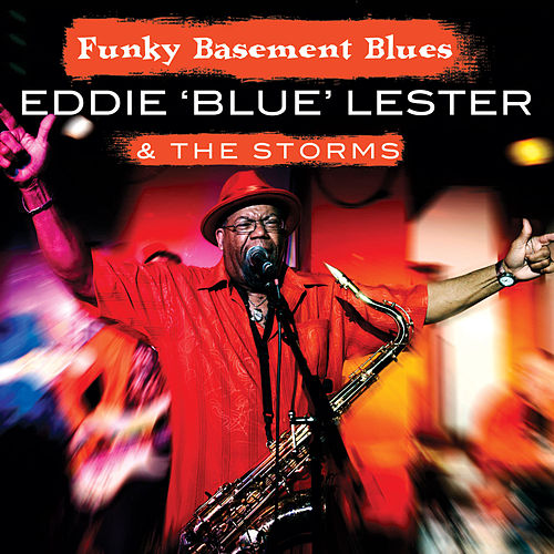 Play & Download Funky Basement Blues by Eddie 'Blue' Lester | Napster