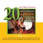 Play & Download 20 de la Mejor CancionesIrlandeses de Baladas de Todos los Tiempos, Vol. 2 by Various Artists | Napster