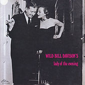 Play & Download Lady of the Evening by Wild Bill Davison | Napster