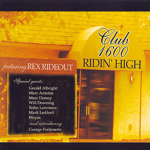 Play & Download Ridin' High by Rex Rideout | Napster