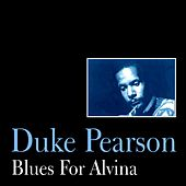 Play & Download Blues for Alvina by Duke Pearson | Napster
