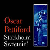 Stockholm Sweetnin' by Oscar Pettiford