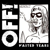 Play & Download Wasted Years by OFF! | Napster