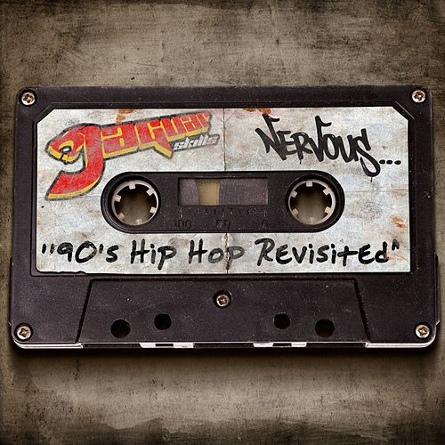 Play & Download Nervous 90's Hip Hop Revisited by Various Artists | Napster