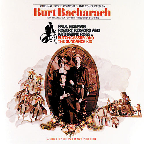 Butch Cassidy & The Sundance Kid by Burt Bacharach